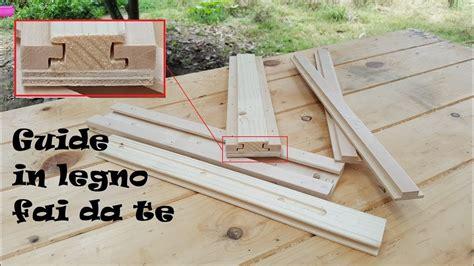 guide scorrimento cassetti guide in legno fai da te per cassetti e scorrimento dei