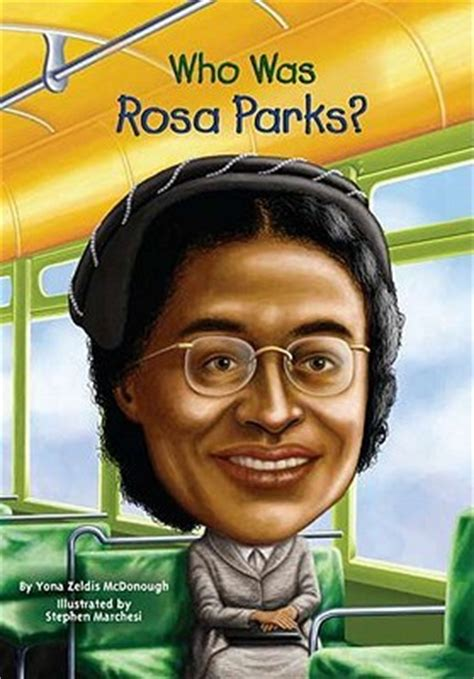 a picture book of rosa parks who was rosa parks by yona zeldis mcdonough reviews