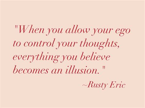 ego quotes 62 top quotes about ego