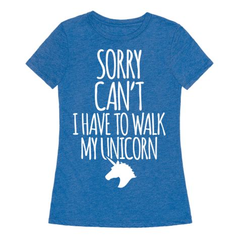 my can t walk sorry can t i to walk my unicorn t shirts tank tops sweatshirts and hoodies