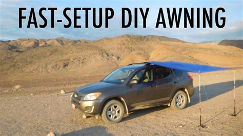 Diy Cer Awning by Fast Setup Diy Suv Or Truck Awning Great For