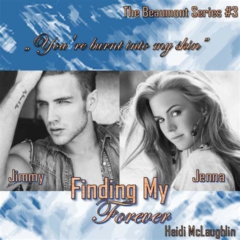 finding my way the beaumont series finding my forever the beaumont series 3 by heidi