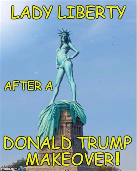 Statue Of Liberty Meme - statue of liberty through the eyes of donald trump imgflip