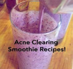 Acne Smoothie Detox by 1000 Images About Healthy Recipes For Skin On