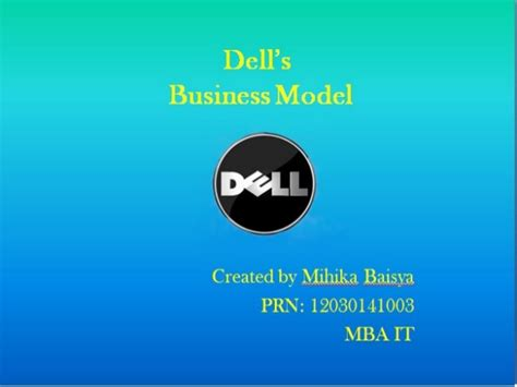 Dell Mba by Dell Business Model