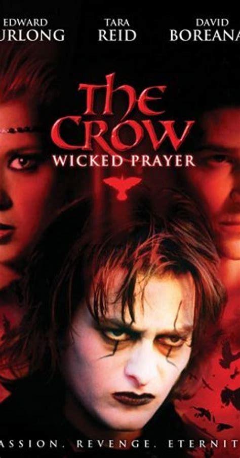 wicked imdb the crow wicked prayer 2005 imdb