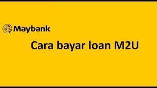 pay rhb loan  maybanku