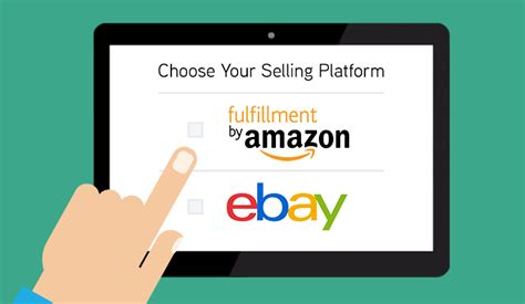 amazon or ebay selling via amazon fba or ebay which is better