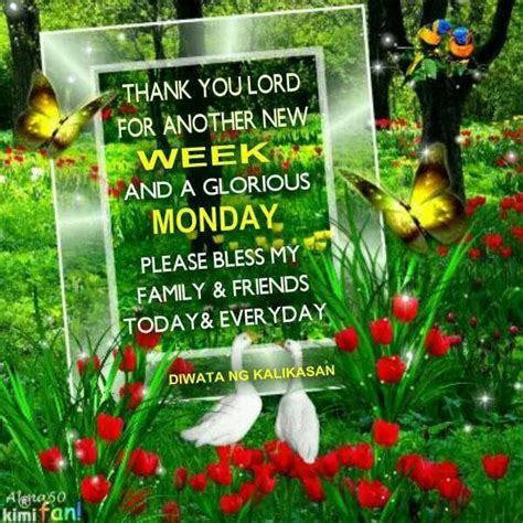 Thank you Lord for another new week...   Monday Quotes ... Have A Blessed Weekend Quotes