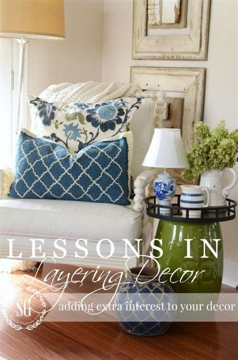 home design tips and tricks lessons in layers decor diy tips and tricks stonegable