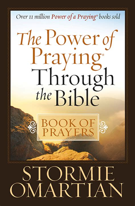 The Power Of Praying the power of praying 174 through the bible book of
