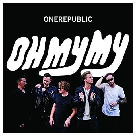 Cd Myb My Oh My onerepublic oh my my cd target