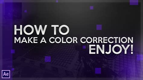 color correction after effects after effects tutorial color correction