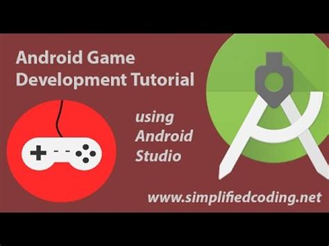 android tutorial using android studio youtube android game development tutorial using android studio