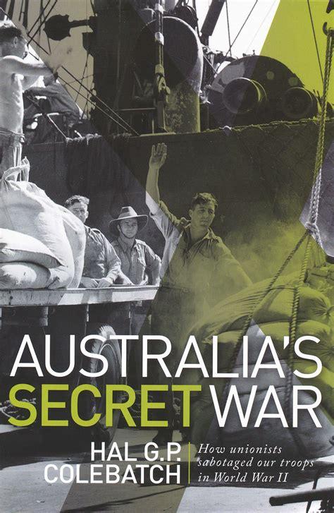 australian gypsies their secret history books australia s secret war how unions sabotaged our troops in