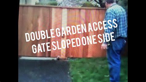 build double garden gate slope  side cedar