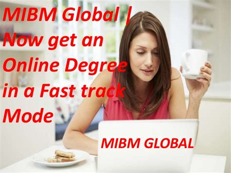 Fast Track Mba Programs In India by Mibm Global Now Get An Degree In A Fast Track Mode