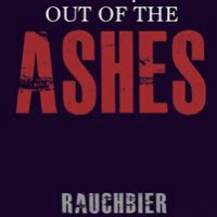 out of the ashes the of alaska books fort collins out of the ashes rauchbier beerpulse