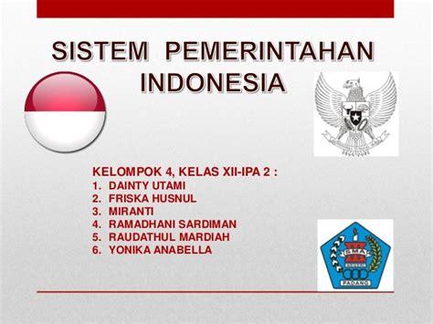 sistem pemerintahan indonesia pkn sistem pemerintahan indonesia