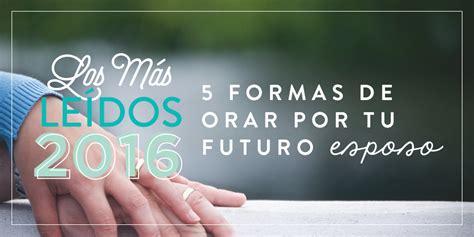imagenes orando por otros 5 formas de orar por tu futuro esposo joven verdadera