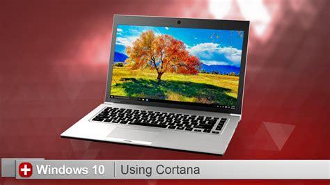 toshiba how to using cortana on a toshiba laptop running windows 10