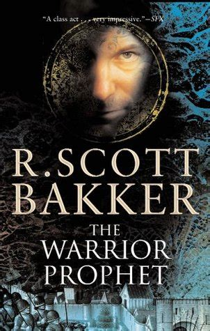 The Warrior Prophet the warrior prophet the prince of nothing 2 by r