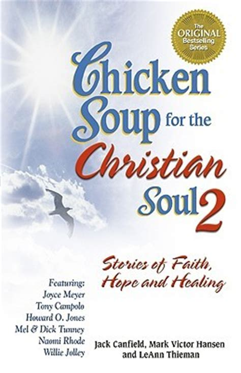 Chicken Soup For The Soul Ii chicken soup for the christian soul ii stories of faith
