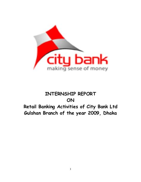 Bank Of America Mba Internship by Internship Report On Retail Banking Activities Of City
