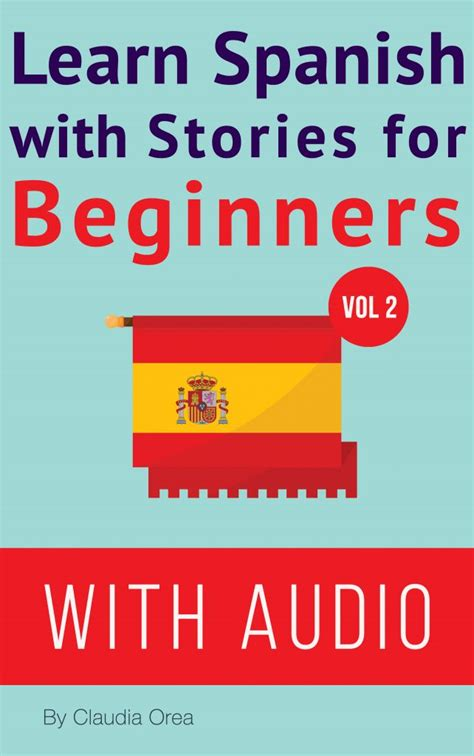 learn spanish ii download learn spanish with stories for beginners volume 2 my daily spanish