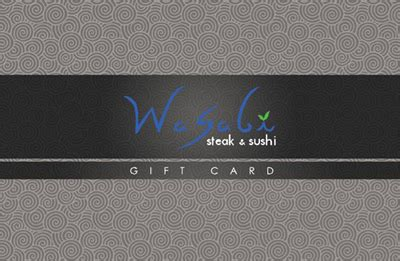 Wasabi Gift Card - gift cards for wasabi steakhouse in independence ohio