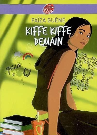 kiffe kiffe demain le 2253113751 chronique kiffe kiffe demain la biblioth 232 que de glow
