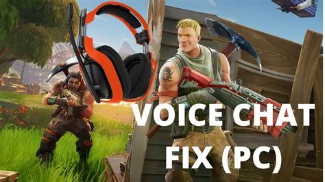 fortnite voice chat not working fortnite voice chat fix pc 2018