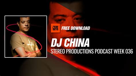 chinese dj remix mp3 download dj china 2017 algarve stereo productions podcast week 036