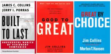 jim collins built to last good to great great by choice