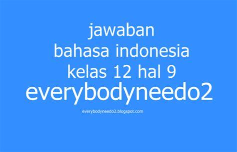 Indonesia Dalam Arus Sejarah 1 Paket 9 Buku Rp 450000 jawaban bahasa indonesia kelas 12 hal 9