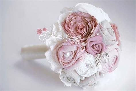 bouquet con fiori di stoffa bianchi e rosa wedding 2