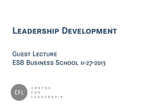 Esb Business School Mba Fees leadership development guest lecture esb business