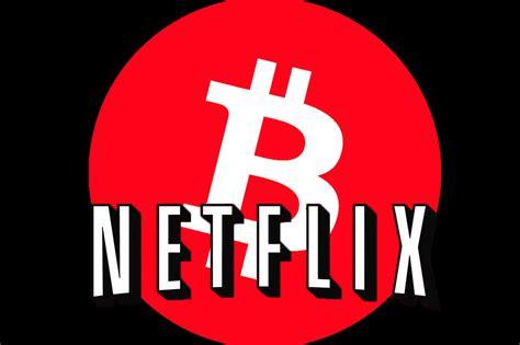 bitcoin netflix bitcoin netflix youtube