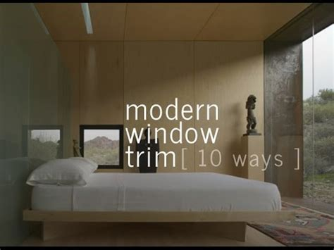 modern interior trim modern window trim 10 ways