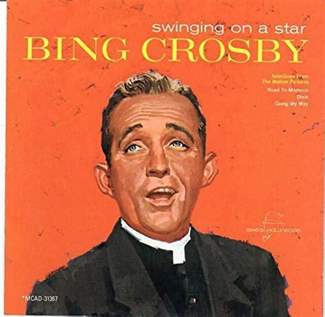 swinging on a star mp3 swing on a star bing crosby 28 images 1944 bing crosby