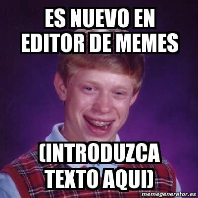 Memes Photo Editor - meme bad luck brian es nuevo en editor de memes