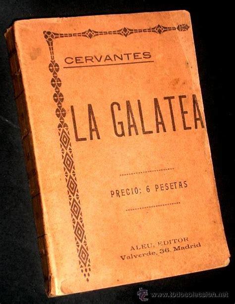 libro miguel de cervantes la pl1191 la galatea novela pastoril miguel de comprar en