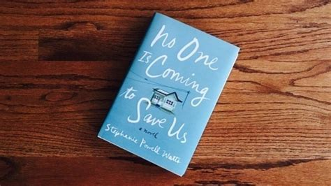 no one is coming to save us a novel books powell watts no one is coming to save us