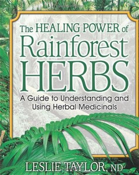 the healing powers of tea books the healing power of rainforest herbs a guide to