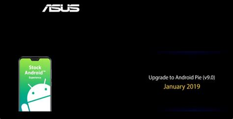 asus zenfone max pro m2 and zenfone 5z android 9 0 pie update in january max pro m1 update in