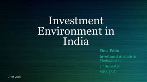 Mba In Investment Management In India by Investment Environment In India