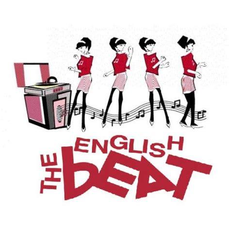 ska foundation the english beat the english beat saturday february 18 2017 8 p m