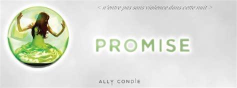 promise le film ally condie promise ally condie un livre une histoire
