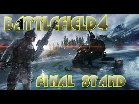 all about bf4 stand battlefield 4 bf4 stand battlefield 4 play commentary by