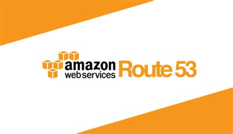 amazon route 53 amazon route 53 integration aws integration solutions